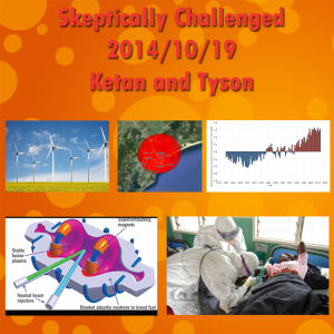 Skeptically Challenged 19 Oct 2014