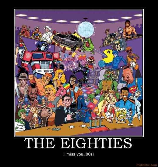 the-eighties-nostalgia-humor-80s-demotivational-poster-1219688830